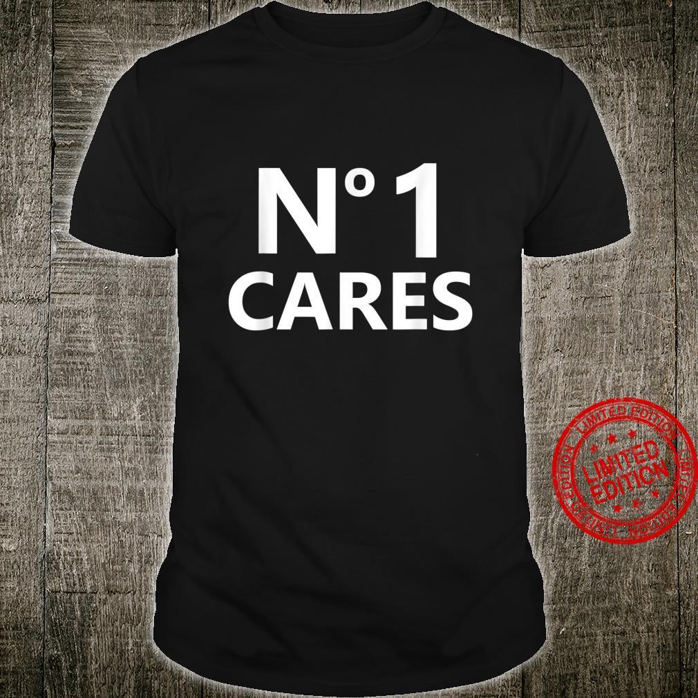 NO ONE CARES White Text Design Shirt