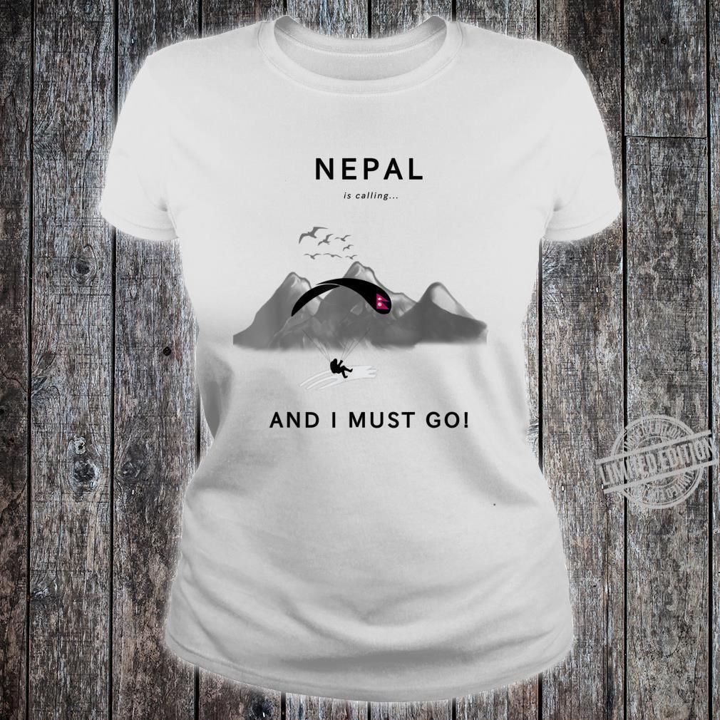 Nepal is calling Shirt ladies tee