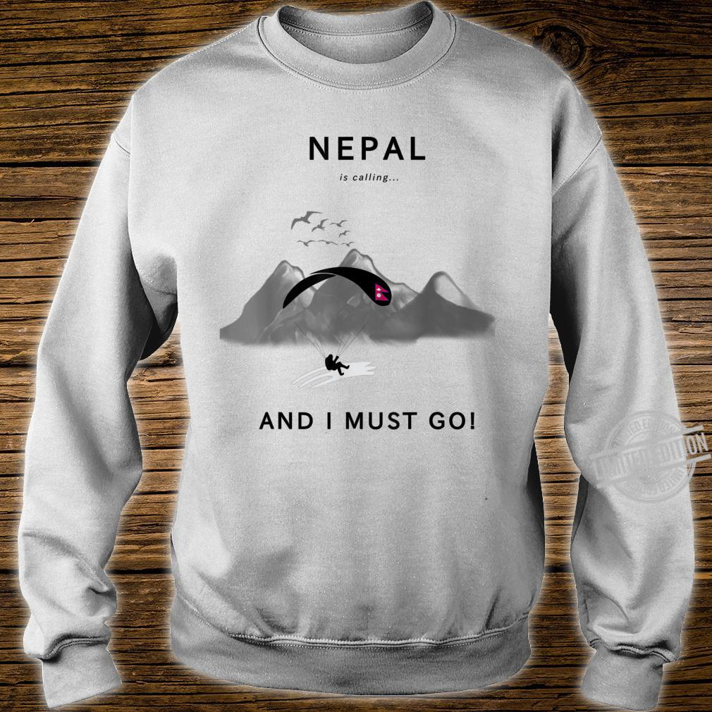 Nepal is calling Shirt sweater