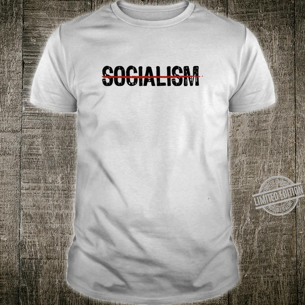 Never Socialism No To Socialism AntiSocialist Republican Shirt