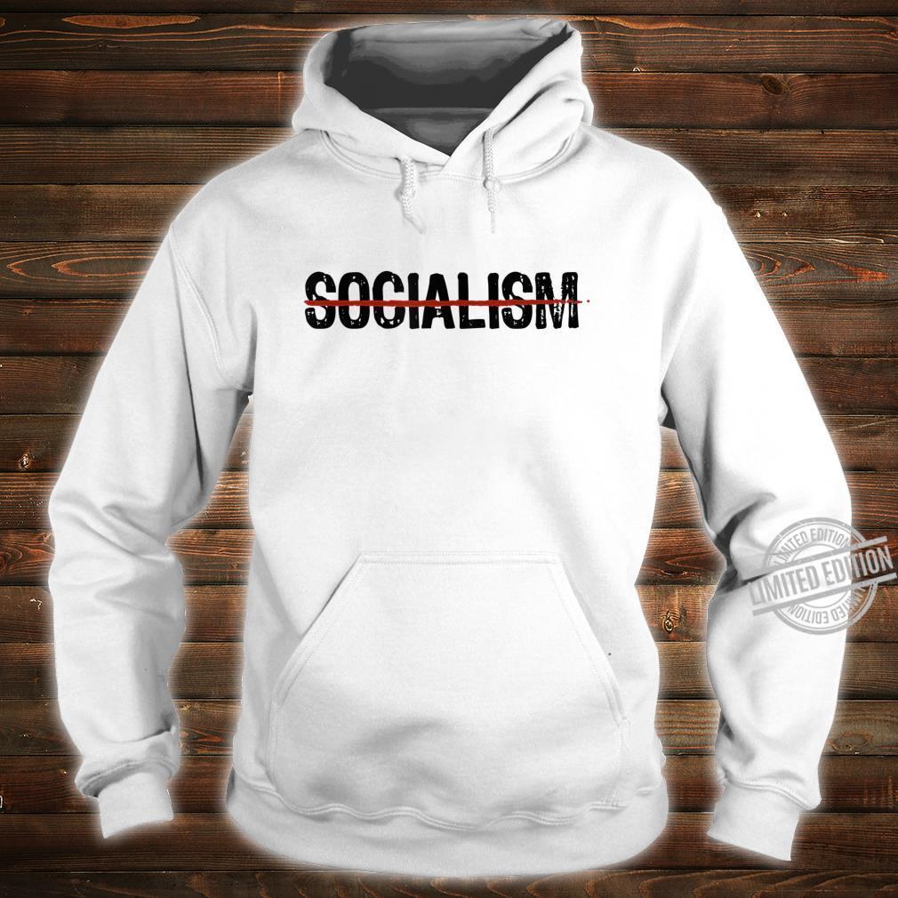 Never Socialism No To Socialism AntiSocialist Republican Shirt hoodie