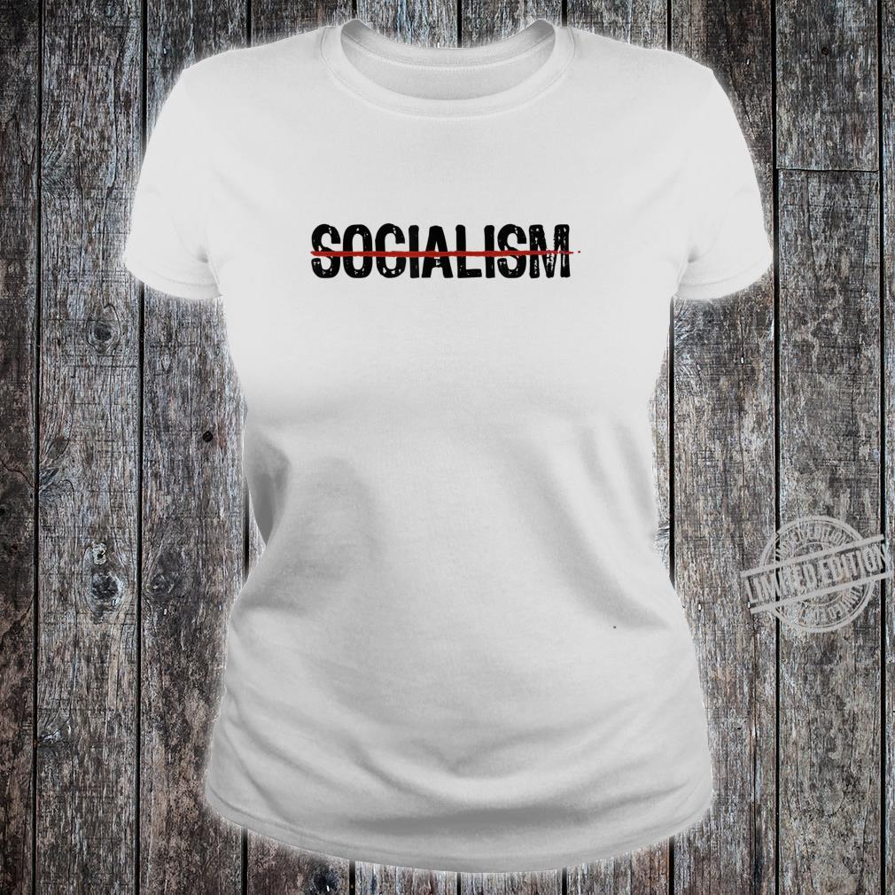 Never Socialism No To Socialism AntiSocialist Republican Shirt ladies tee