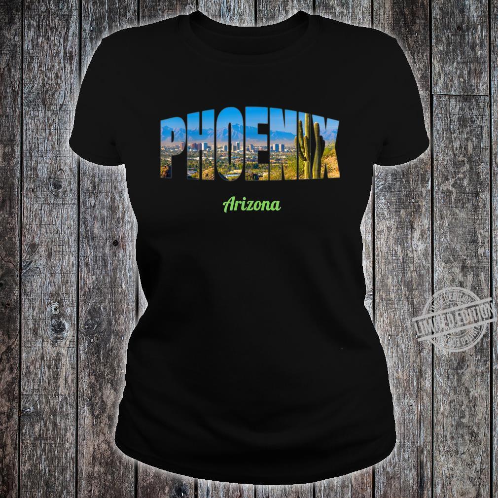 Phoenix Arizona Shirt ladies tee