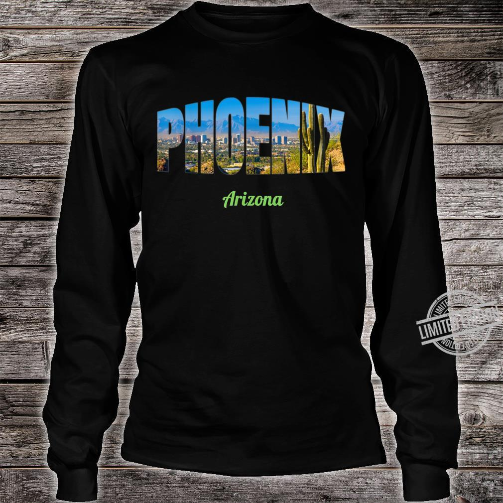 Phoenix Arizona Shirt long sleeved