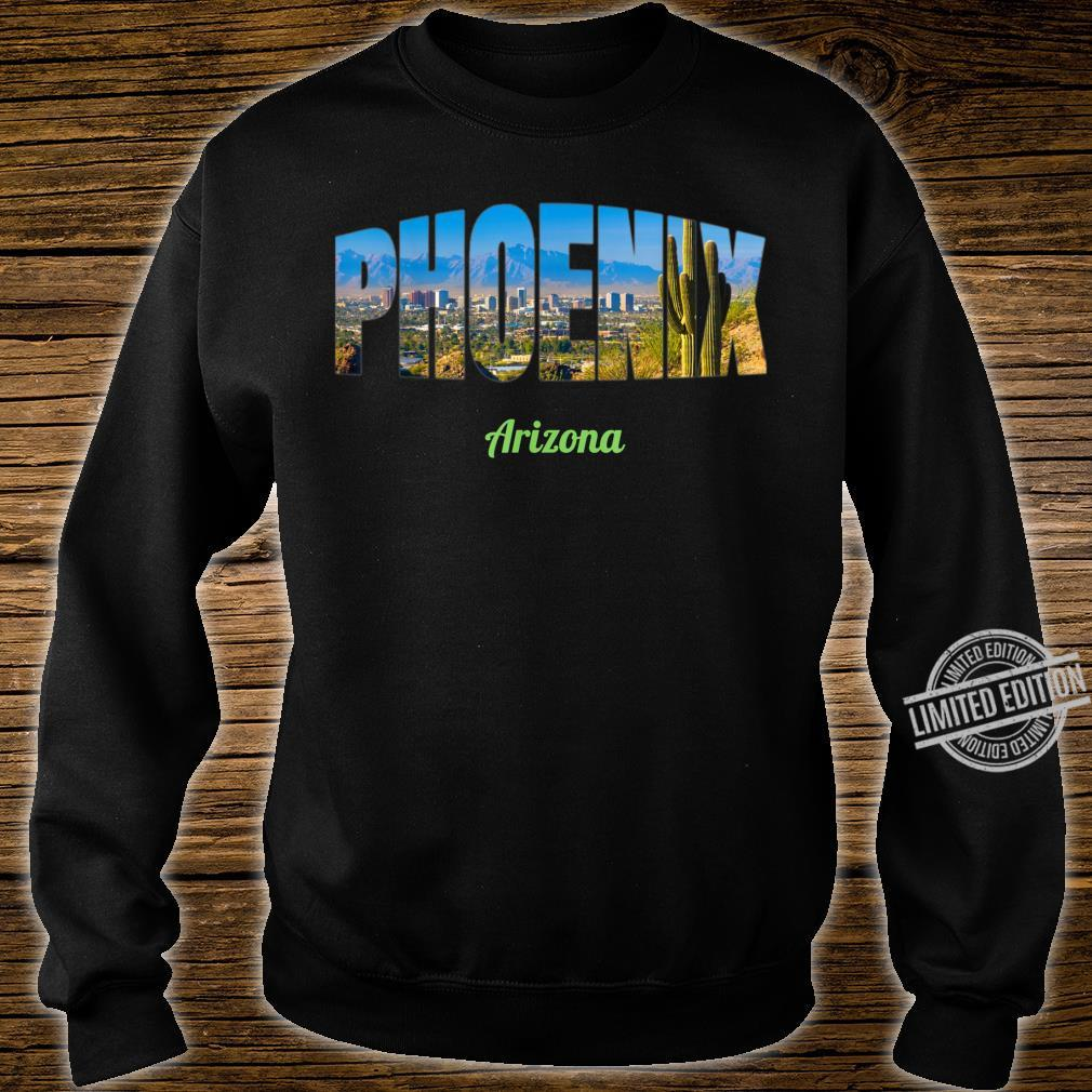 Phoenix Arizona Shirt sweater