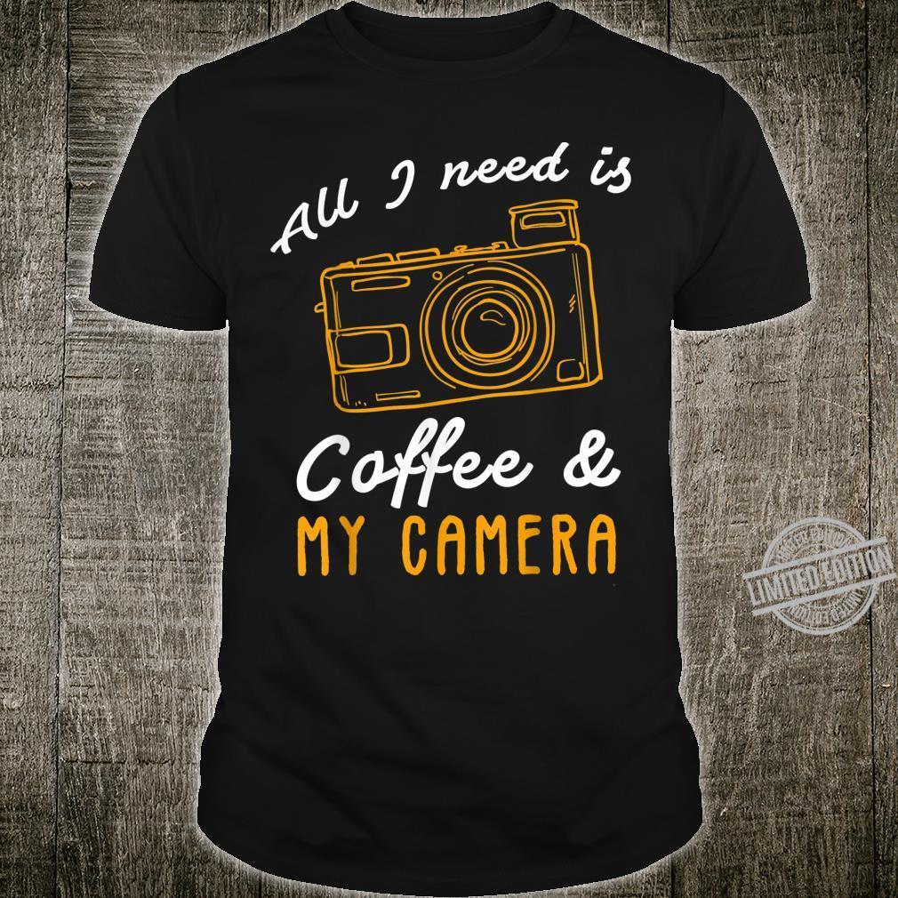 Photography Camera Photographer Coffee Idea Shirt