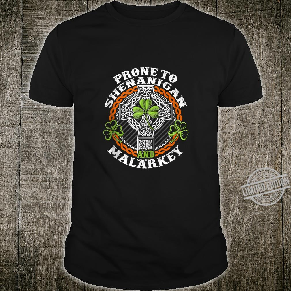 Prone To Shenanigans And Malarkey Irish Pride Shirt