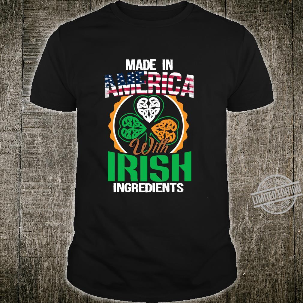 Quote America With Irish Ingredient Shamrock Shirt