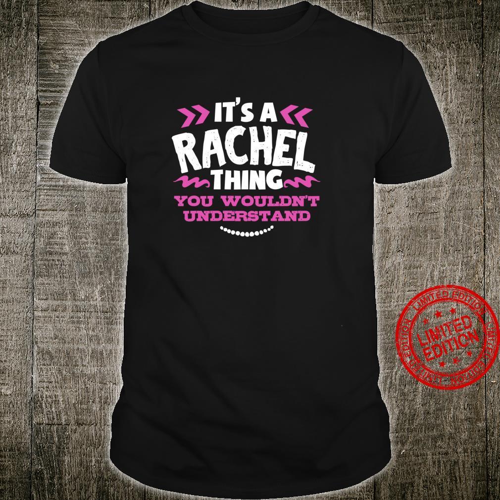 Rachel Personalized It's A Rachel Thing Custom Shirt