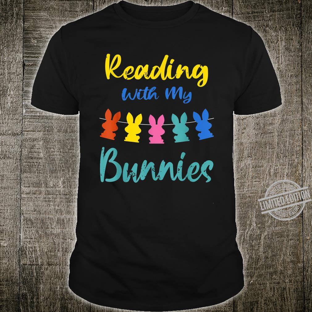 Reading With My Bunnies Costume Book Reading Easter Shirt