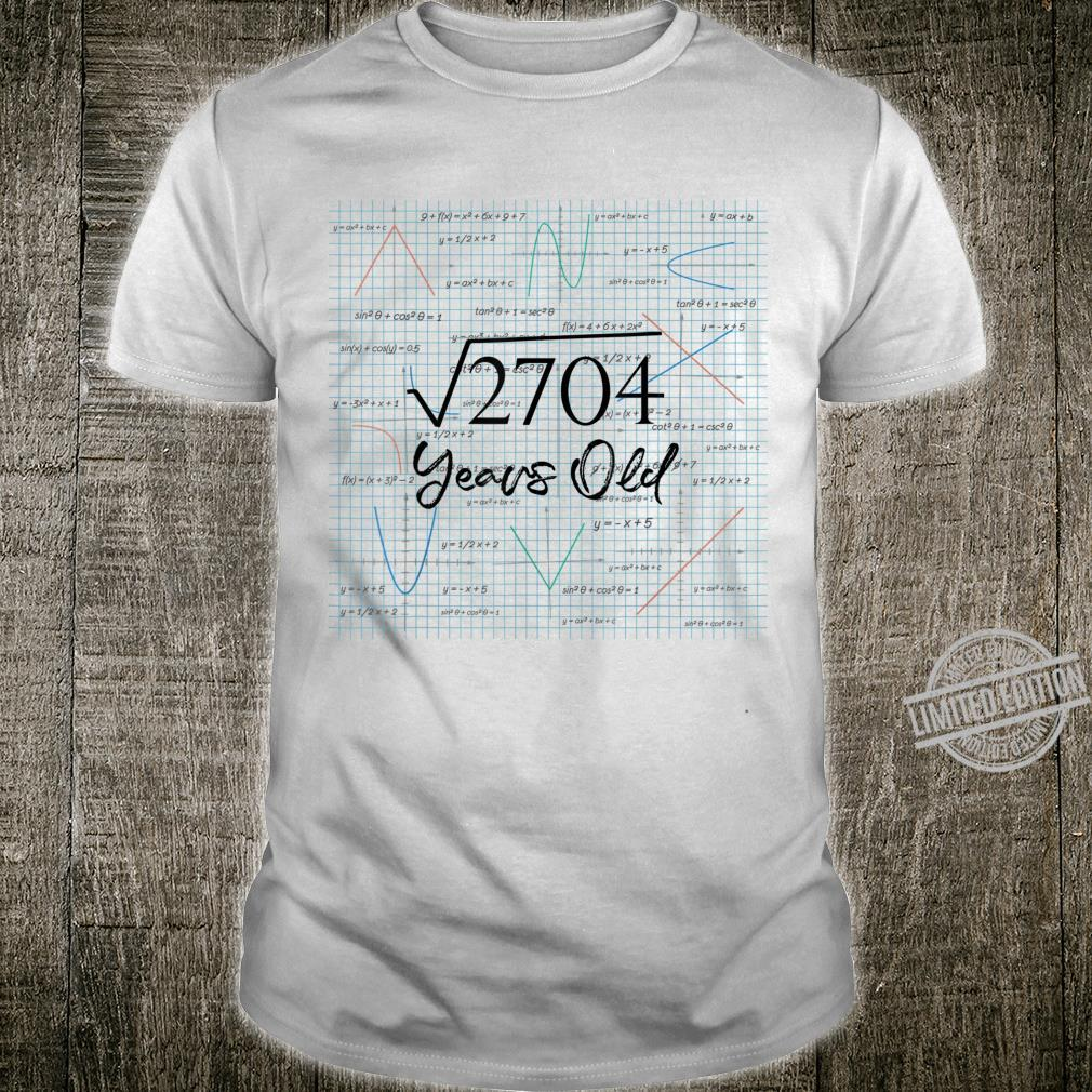 Square Root Of 2704 52nd Birthday 52 Years Old Math Shirt