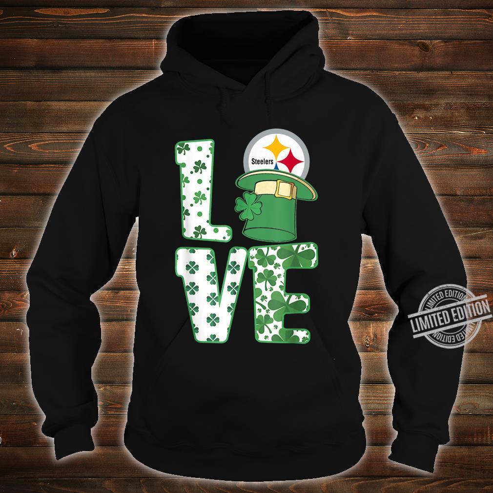 St.Patrick's Day Football Love Team PittsburghSteeler Shirt hoodie