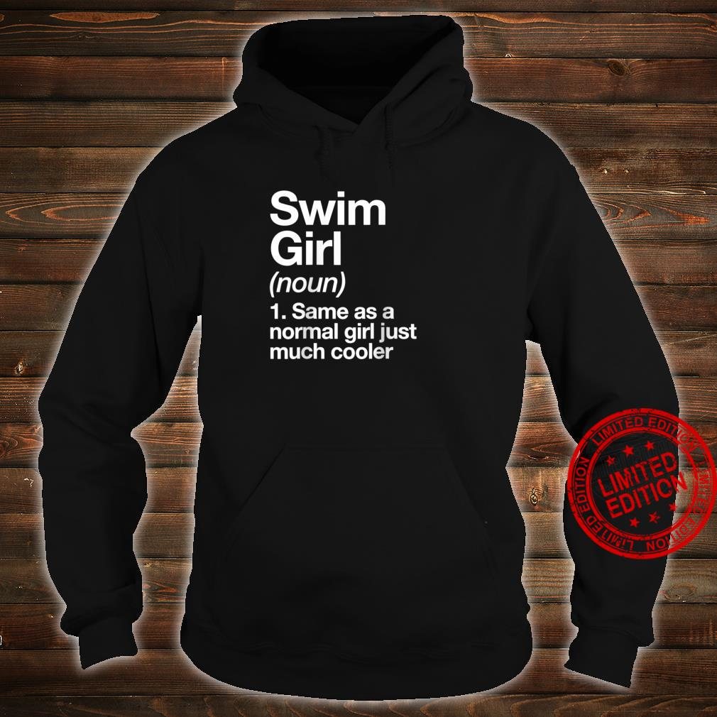Swim Girl Definition & Sassy Sports Shirt hoodie