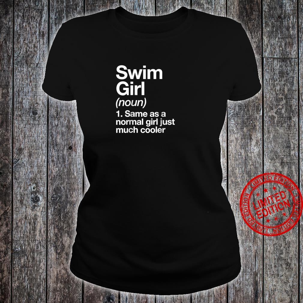 Swim Girl Definition & Sassy Sports Shirt ladies tee
