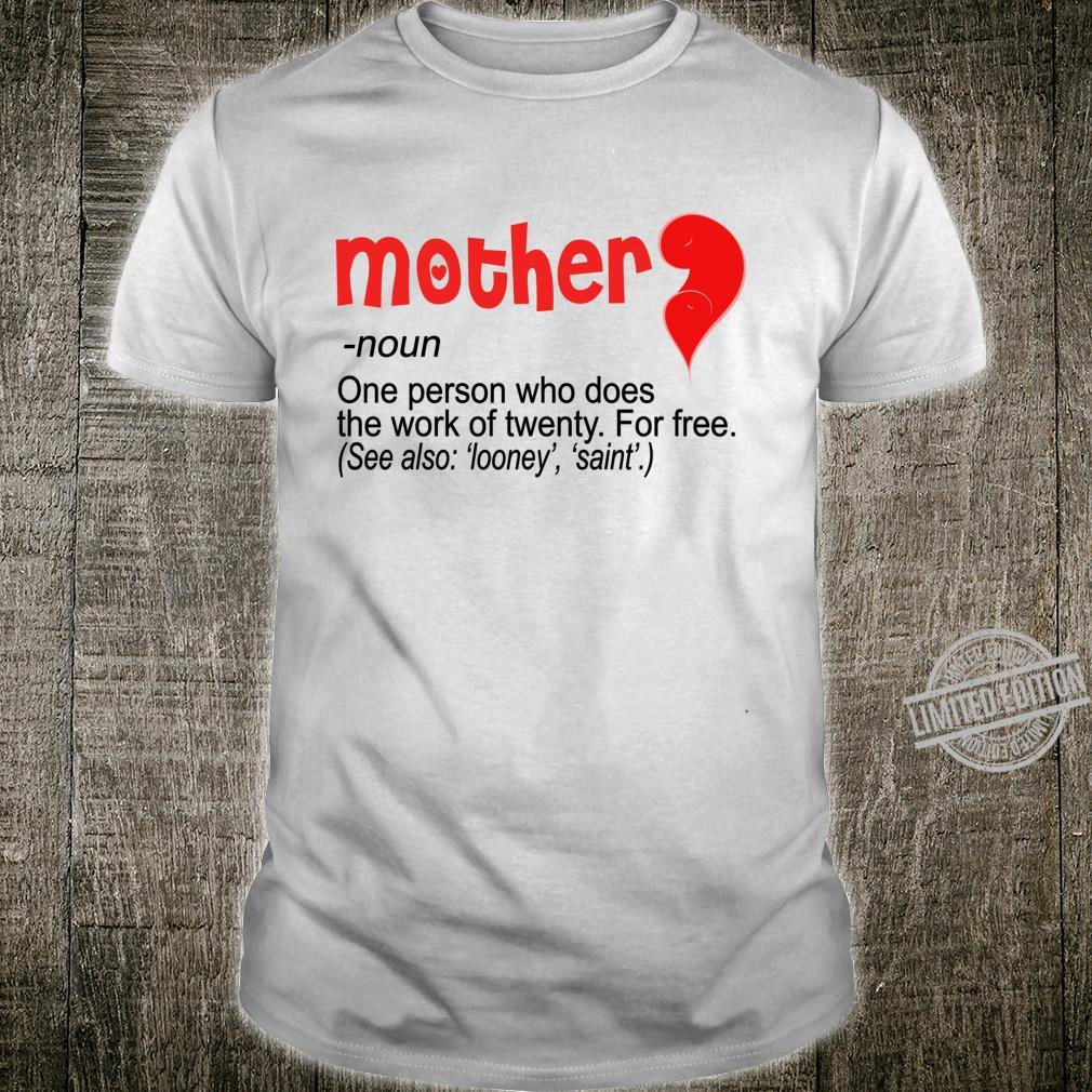 The Definition of Mother Mother's day best mommy Shirt