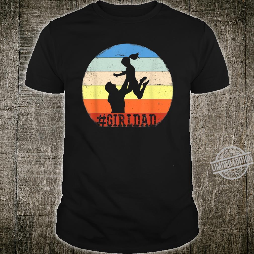 Vintage #Girldad Girl Dad Father of Daughters Shirt