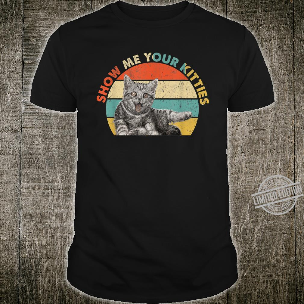 Vintage Show Me Your Kitties Costume Cat Dad Shirt