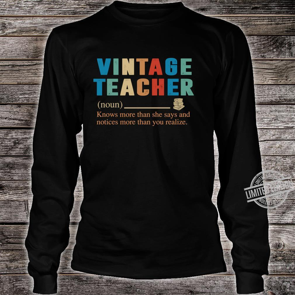 Vintage Teacher Knows More Than She Says definition Shirt long sleeved