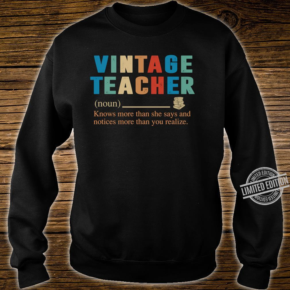 Vintage Teacher Knows More Than She Says definition Shirt sweater