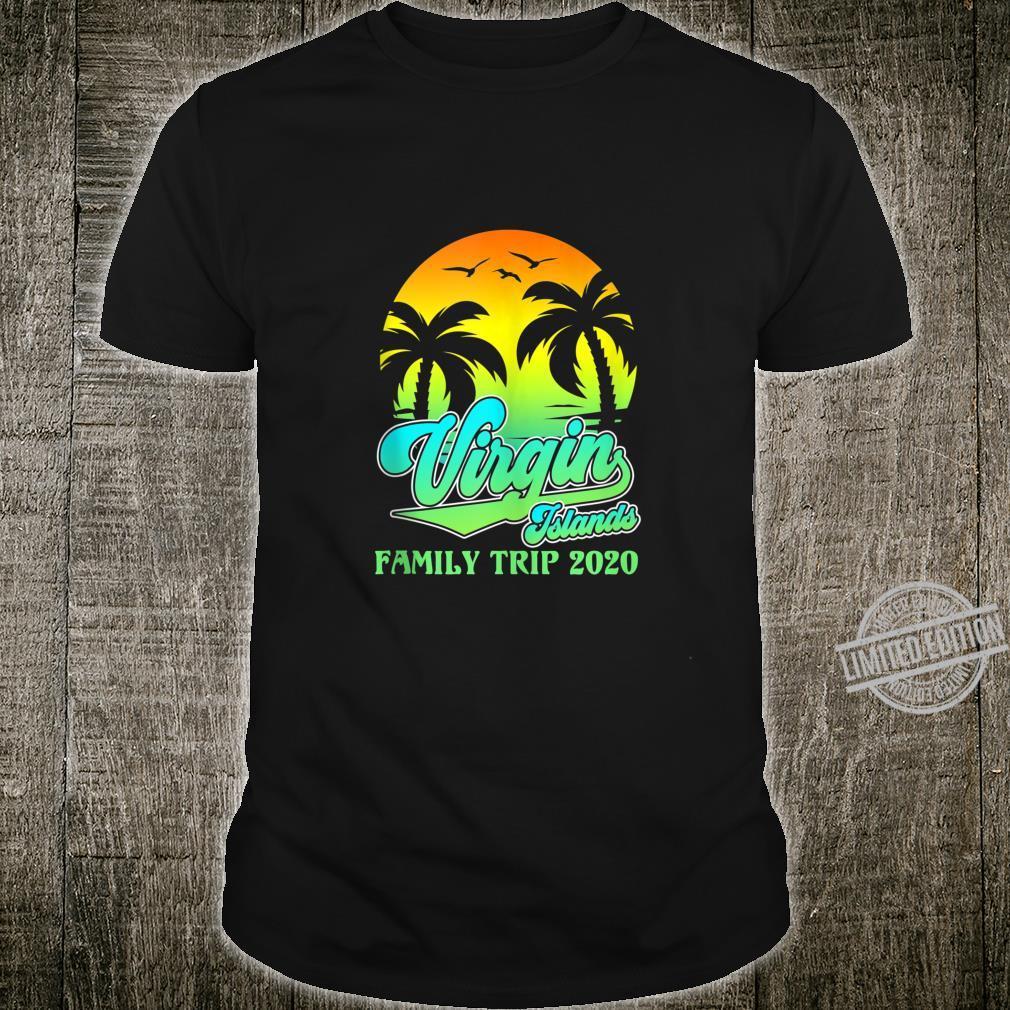 Virgin Islands Family Trip 2020 Summer Vacay Vacation Shirt