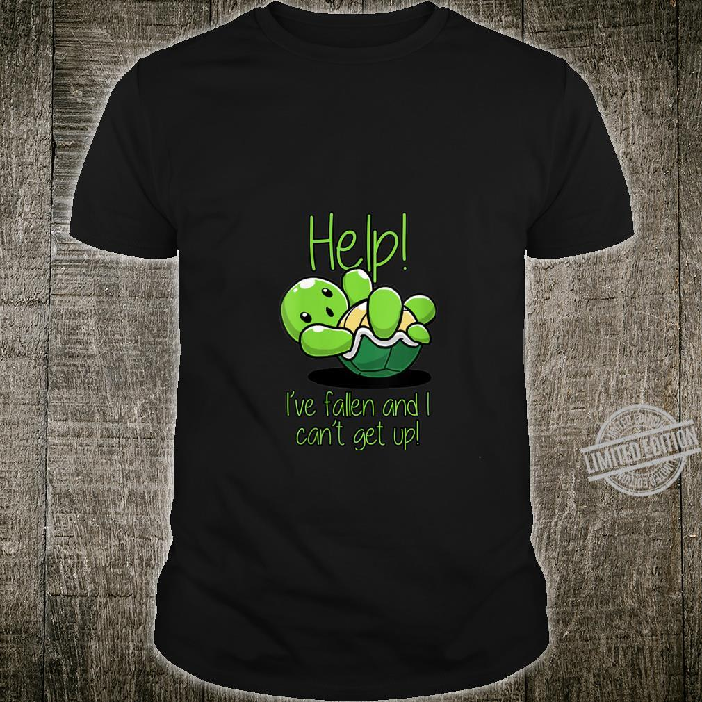 Womens Help I've Fallen And I Can't Get Up Turtles Shirt