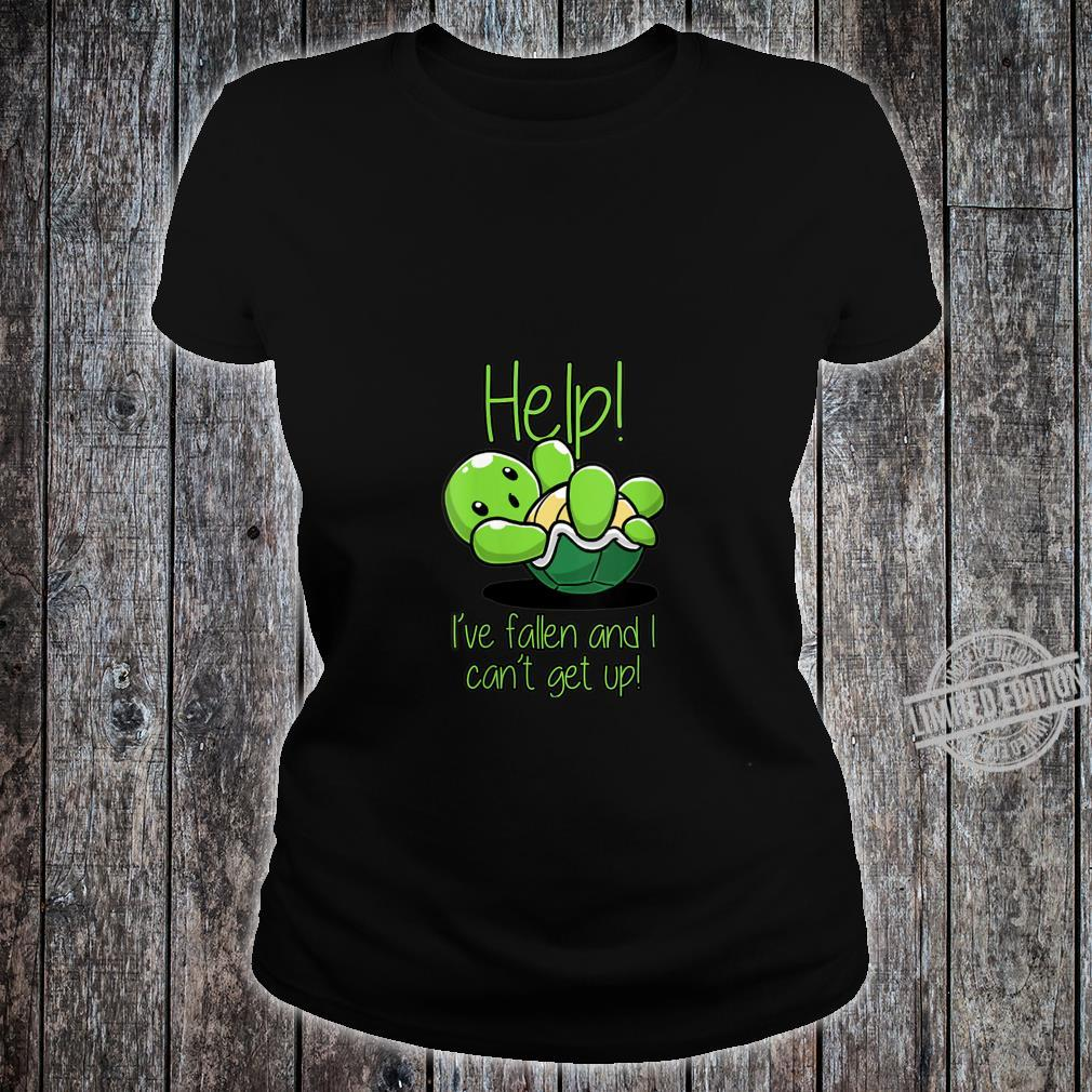Womens Help I've Fallen And I Can't Get Up Turtles Shirt ladies tee