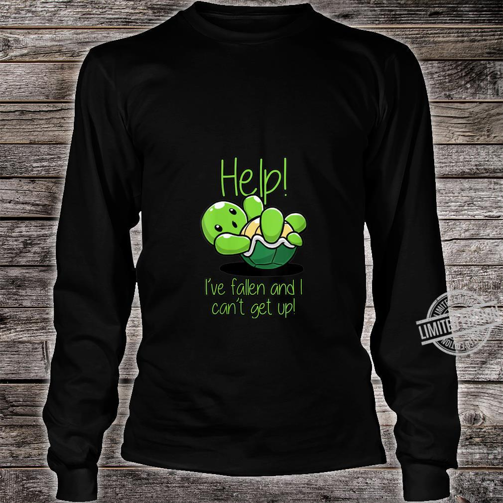 Womens Help I've Fallen And I Can't Get Up Turtles Shirt long sleeved