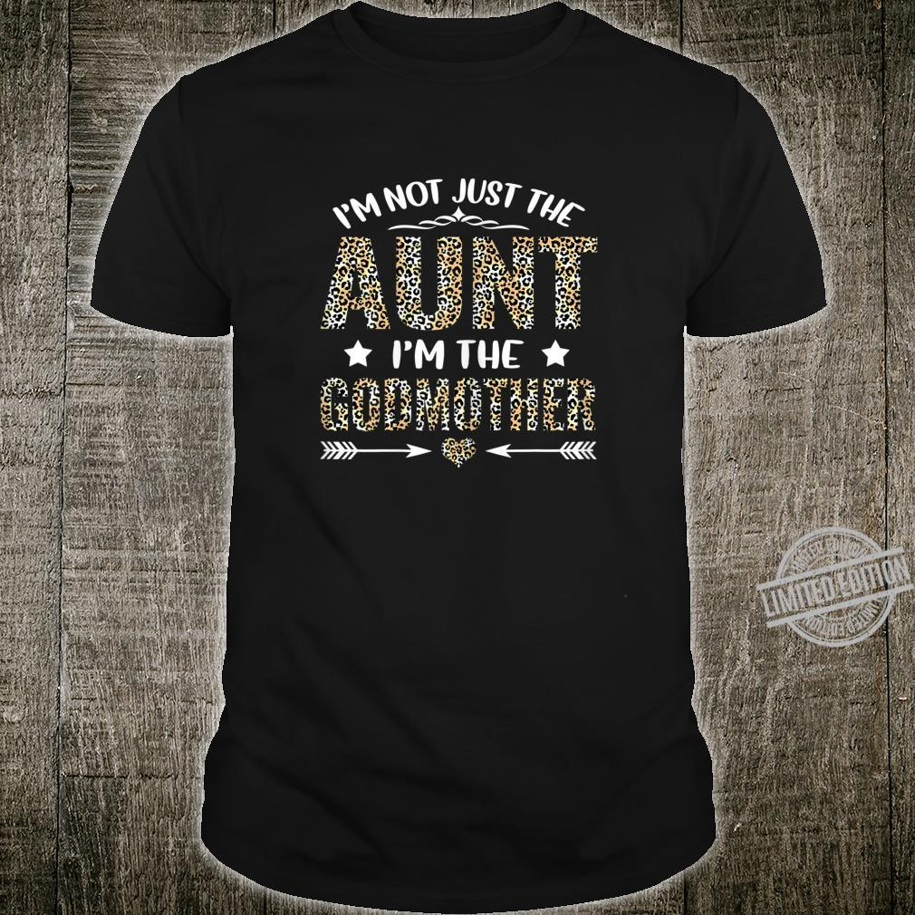Womens I'm Not Just the Aunt I'm the Godmother Leopard Mother's Day Shirt