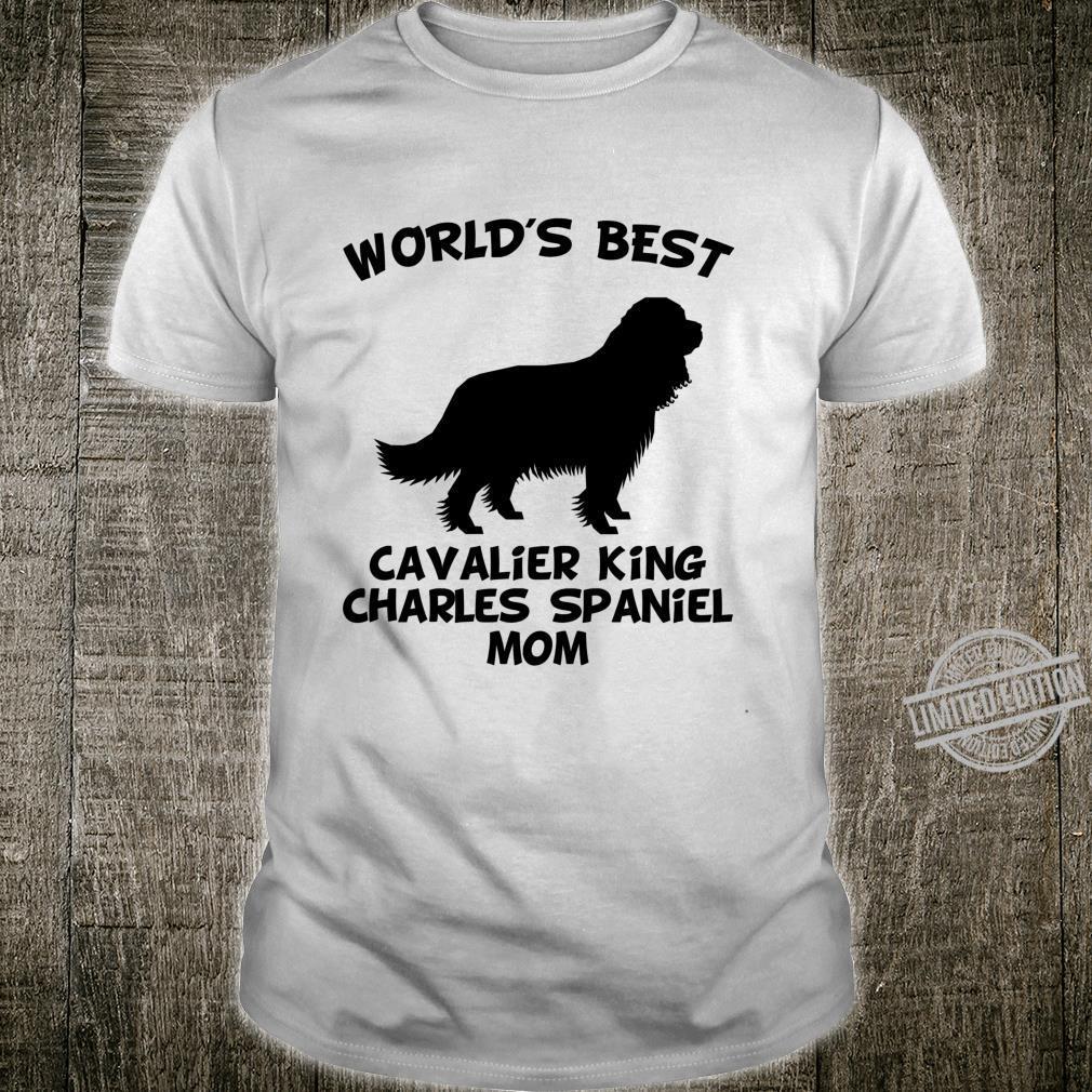 World's Best Cavalier King Charles Spaniel Mom Dog Owner Shirt